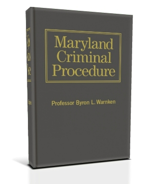 Maryland Criminal Procedure: a Treatise